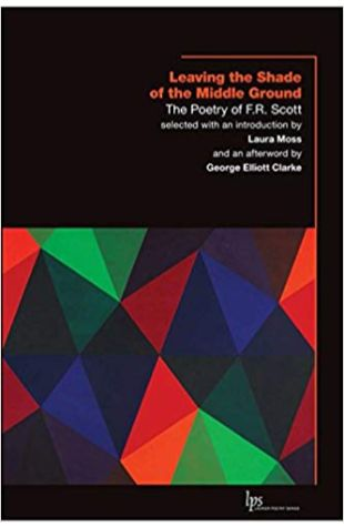 The Collected Poems of F.R. Scott F.R. Scott
