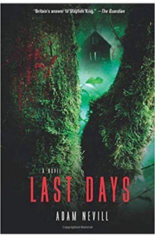Last Days Adam Nevill