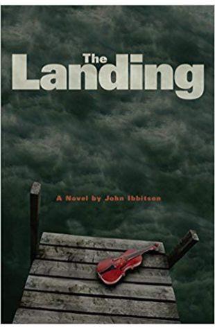 The Landing John Ibbitson