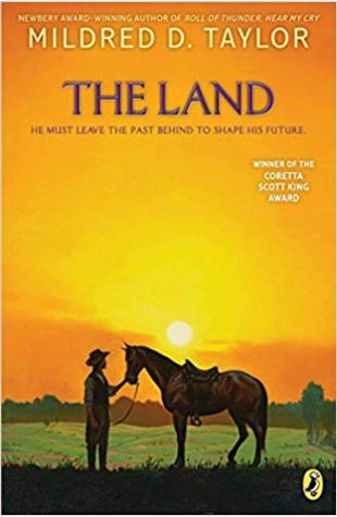 The Land: Book 1 of Logan Family Mildred D. Taylor
