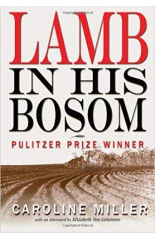 Lamb in His Bosom Caroline Miller