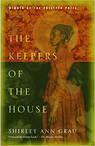 The Keepers of the House Shirley Ann Grau