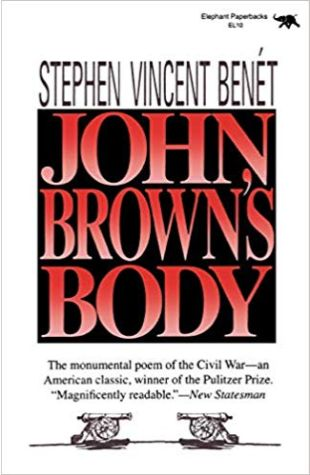 John Brown's Body Stephen Vincent Benét
