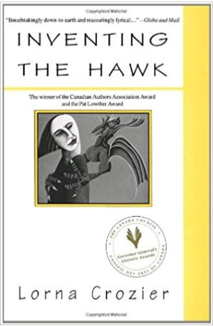 Inventing the Hawk Lorna Crozier
