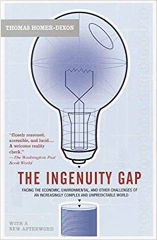 The Ingenuity Gap Thomas Homer-Dixon