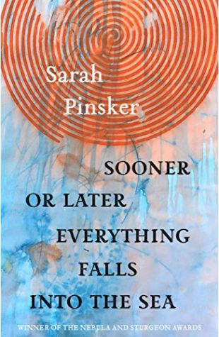 In Joy, Knowing the Abyss Behind Sarah Pinsker