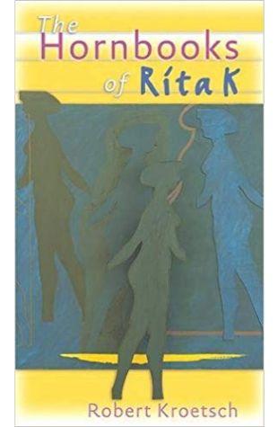 The Hornbooks of Rita K.