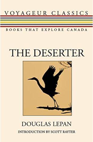 The Deserter Douglas LePan
