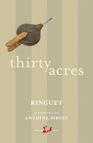 Thirty Acres (translation) Ringuet (pseud.)