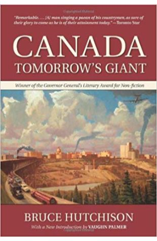 Canada: Tomorrow's Giant Bruce Hutchison