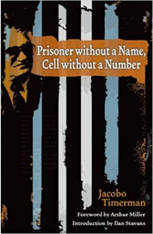 Prisoner Without a Name, Cell Without a Number Jacobo Timerman, Toby Talbot