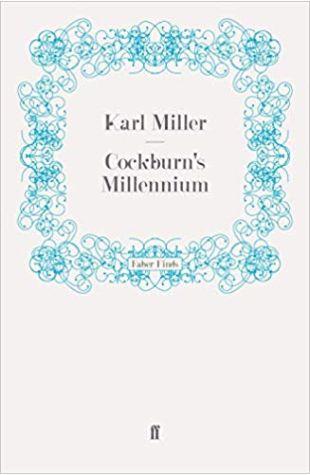 Cockburn's Millennium Karl Miller