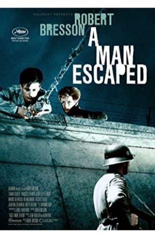A Man Escaped Robert Bresson