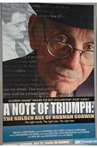 A Note of Triumph: The Golden Age of Norman Corwin Corinne Marrinan