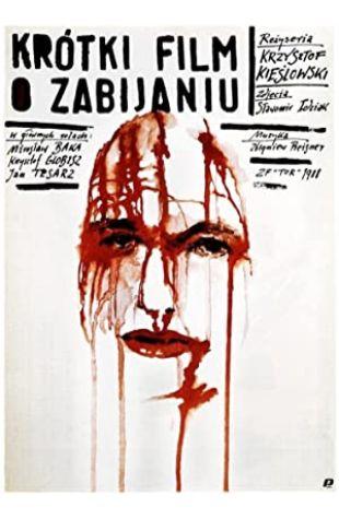 A Short Film About Killing Krzysztof Kieslowski