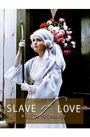 A Slave of Love Nikita Mikhalkov
