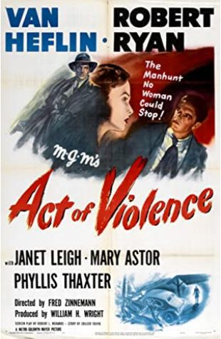 Act of Violence Fred Zinnemann