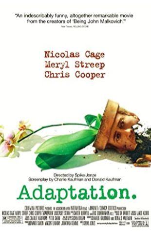 Adaptation. Chris Cooper