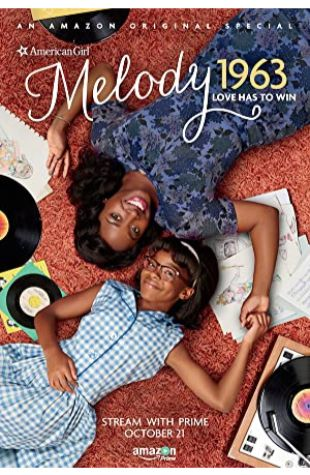 An American Girl Story: Melody 1963 - Love Has to Win Tina Mabry