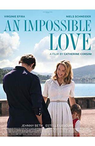 An Impossible Love Catherine Corsini