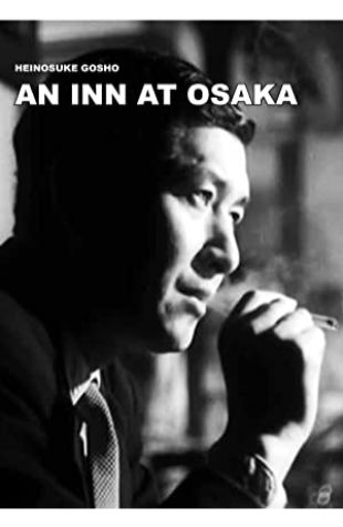 An Inn at Osaka Heinosuke Gosho