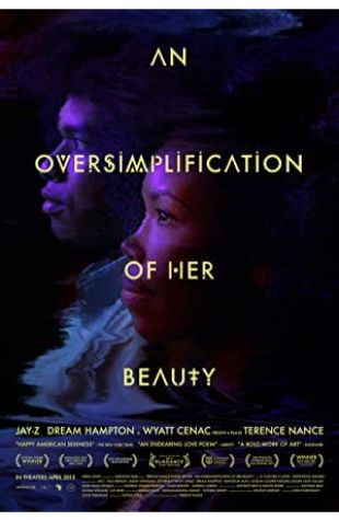 An Oversimplification of Her Beauty Terence Nance