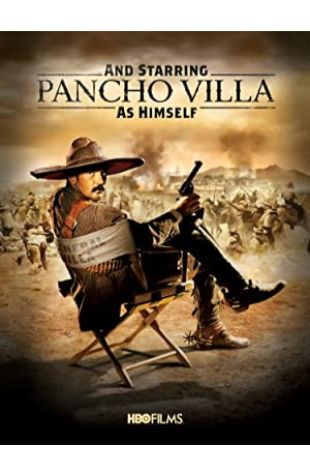 And Starring Pancho Villa as Himself Larry Gelbart