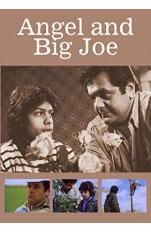 Angel and Big Joe Bert Salzman