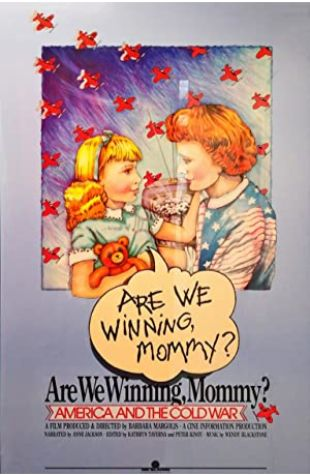 Are We Winning Mommy? America & the Cold War Barbara Margolis