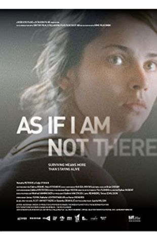 As If I Am Not There Natasha Petrovic
