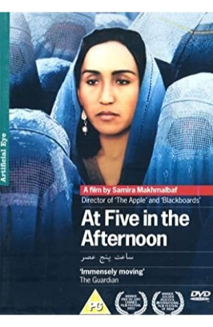 At Five in the Afternoon Samira Makhmalbaf