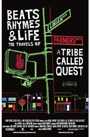 Beats, Rhymes & Life: The Travels of A Tribe Called Quest Michael Rapaport