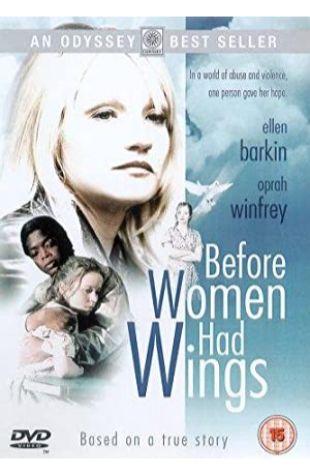 Before Women Had Wings Ellen Barkin