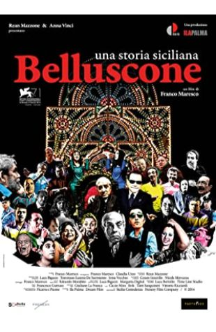 Belluscone. Una storia siciliana Franco Maresco