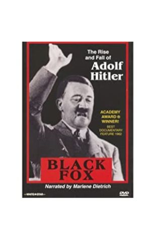 Black Fox: The True Story of Adolf Hitler Louis Clyde Stoumen