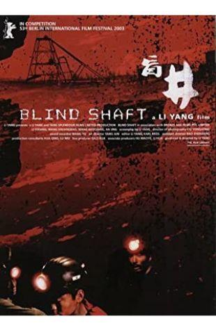 Blind Shaft Yang Li