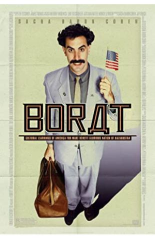 Borat: Cultural Learnings of America for Make Benefit Glorious Nation of Kazakhstan Sacha Baron Cohen