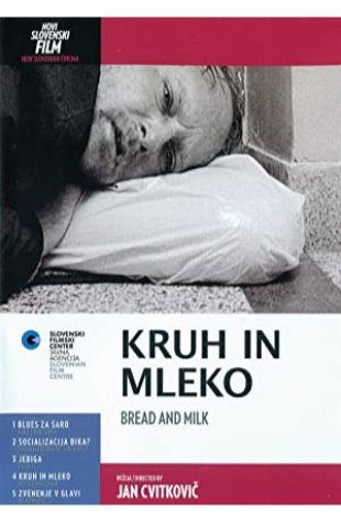 Bread and Milk Jan Cvitkovic