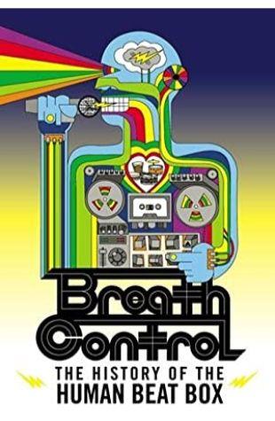 Breath Control: The History of the Human Beat Box Joey Garfield