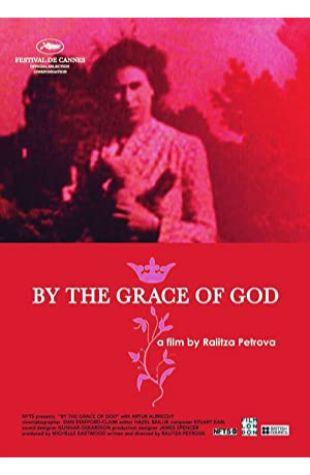 By the Grace of God Ralitza Petrova