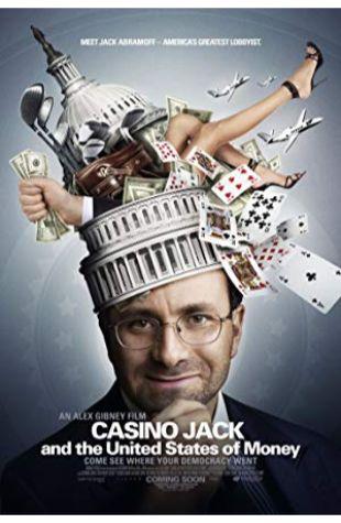 Casino Jack and the United States of Money Alex Gibney