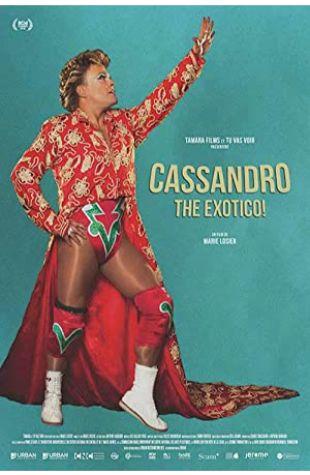 Cassandro, the Exotico! Marie Losier