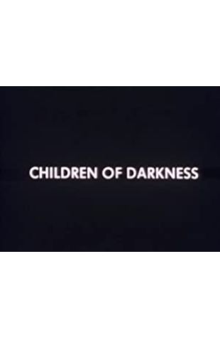 Children of Darkness Richard Kotuk