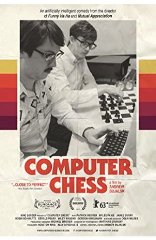 Computer Chess Andrew Bujalski