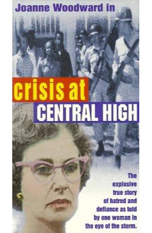 Crisis at Central High Joanne Woodward