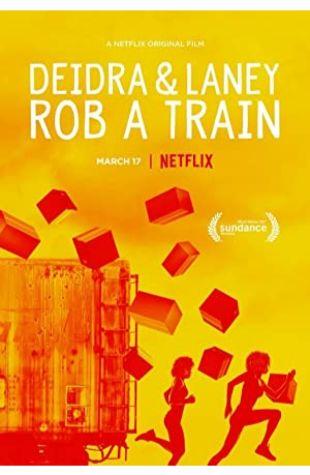 Deidra & Laney Rob a Train Sydney Freeland