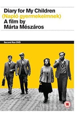 Diary for My Children Márta Mészáros