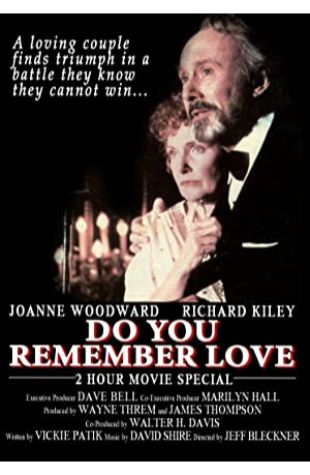 Do You Remember Love Joanne Woodward