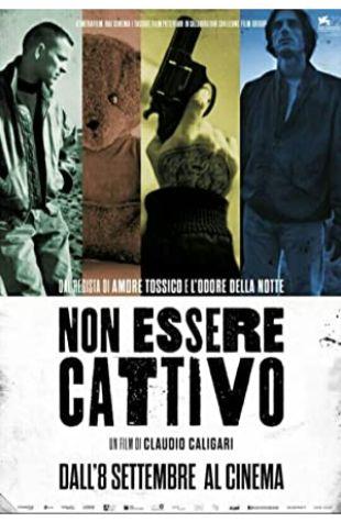 Don't Be Bad Claudio Caligari