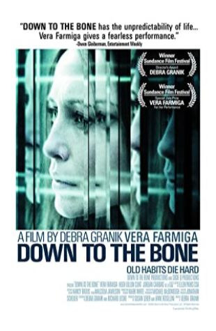 Down to the Bone Vera Farmiga